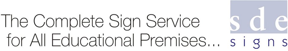 SDE Signs - The Complete Sign Service for All Educational Premises